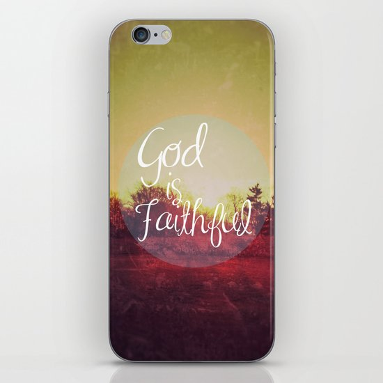 God is Faithful iPhone Skin