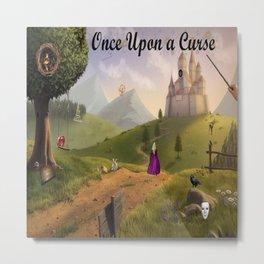 Once Upon a Curse Metal Print