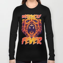 WEREWOLF FEVER Long Sleeve T-shirt