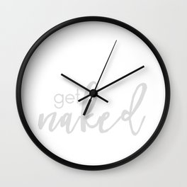 Get Naked // Light gray on white Wall Clock