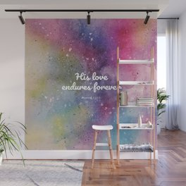 His love endures forever, Psalms 115:1 Wall Mural