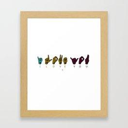 Sign Language I LOVE YOU Framed Art Print