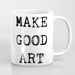 Make Good Art Coffee Mug