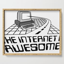Internet is awesome Serving Tray