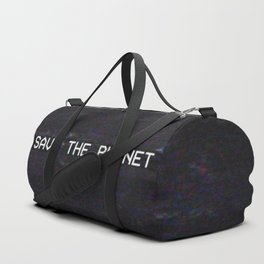 SAVE THE PLANET Duffle Bag