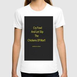 CHICKENS OF WAR!! T-shirt