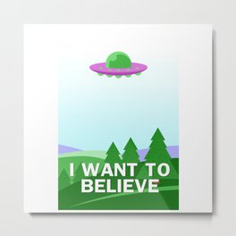 """I want to believe"" cartoon style Metal Print"