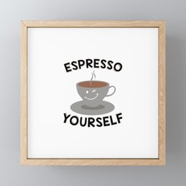 Espresso Yourself | Coffee Mug Funny Gift Idea Framed Mini Art Print