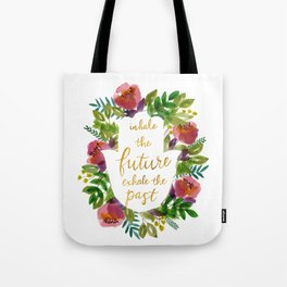 Inhale the Future Tote Bag