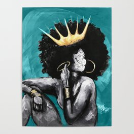 Naturally Queen VI  TEAL Poster