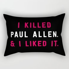 American Psycho - I killed Paul Allen. And I liked it. Rectangular Pillow