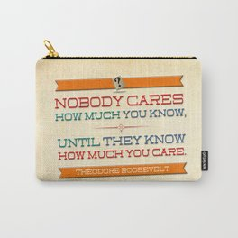 How Much You Care Carry-All Pouch