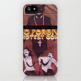 God Forgives, Protest Don't iPhone Case