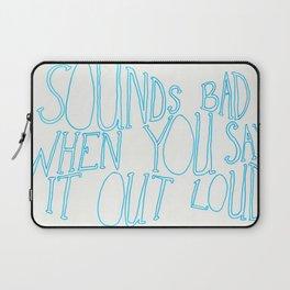 sounds bad Laptop Sleeve
