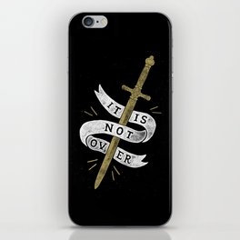 It Is Not Over iPhone Skin
