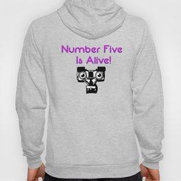 Number Five is Alive Hoody