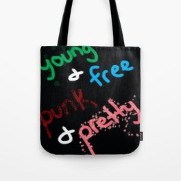 Young and Free, Punk and Pretty Tote Bag