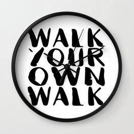 Walk Your Own Walk Wall Clock