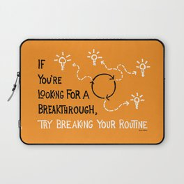 Break Your Routine Laptop Sleeve