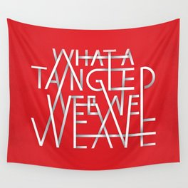 What A Tangled Web We Weave Wall Tapestry