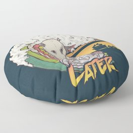 Play Dead Later - Funny Opossum T Shirt Rainbow Surfing On A Dumpster Can Lid Searching For Trash, Burning Dumpster Panda Summer Vibes Street Cats Possum Floor Pillow