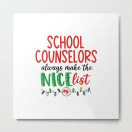 Christmas school counselor, nice list Metal Print