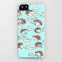 Hedgehogs Say Funny Things iPhone Case