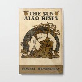 Ernest Hemingway - The Sun Also Rises Metal Print