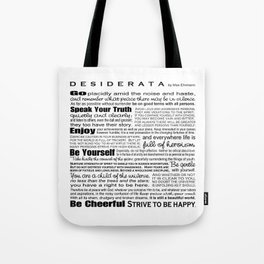 Desiderata - Black and White Tote Bag