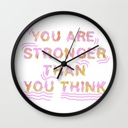 Stronger Than You Think Wall Clock