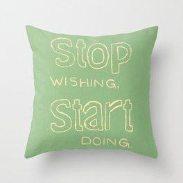 Start Doing - GRASS Throw Pillow