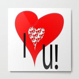 I love you! Metal Print
