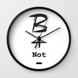 Be positive not negative Wall Clock