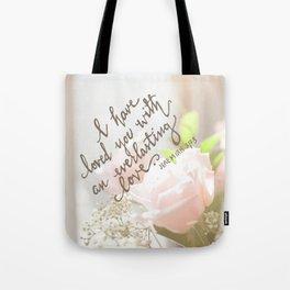 Roses & An Everlasting Love Tote Bag