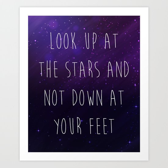 Look Up At The Stars Motivational Quote Art Print