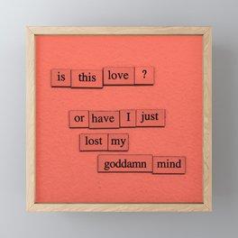 Is This Love? Framed Mini Art Print