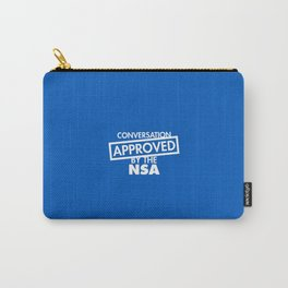 Conversation Approved by the NSA Carry-All Pouch
