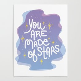 You Are Made of Stars - Pretty Typography Hand Lettering Poster