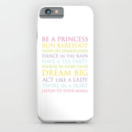 Be A Princess, rainbow multi-color palette iPhone Case