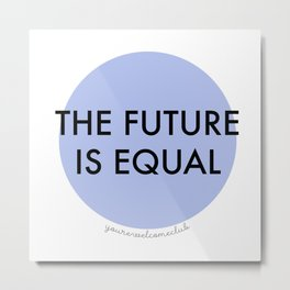 The Future is Equal - Blue Metal Print