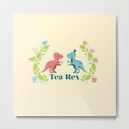Tea Rex Metal Print