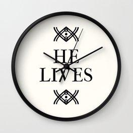 He Lives Wall Clock