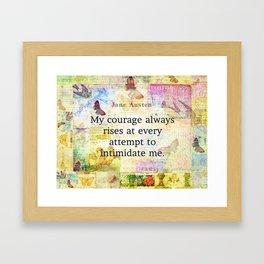 Jane Austen courage quote Framed Art Print