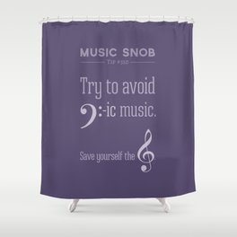 Bass-ic Music — Music Snob Tip #310 Shower Curtain