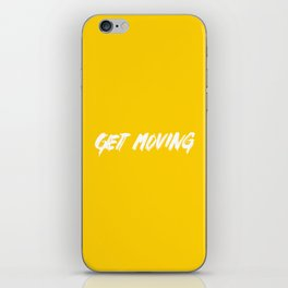 Get Moving! iPhone Skin