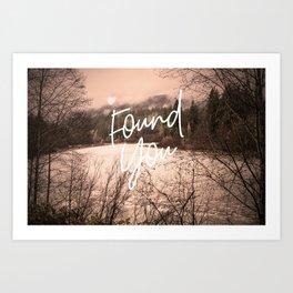 Found You Art Print