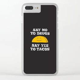 Say Yes To Tacos Clear iPhone Case