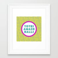 totes Framed Art Prints featuring Totes Amazeballs! by missmim