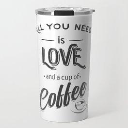 Coffee quote Travel Mug