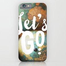 Let's Go Slim Case iPhone 6s